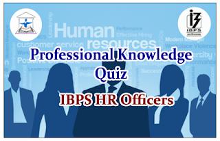IBPS HR Officer- Professional Knowledge Quiz Set-2