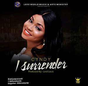Cindy Amaefule - I Surrender [Mp3, Lyrics]