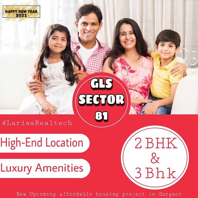 GLS Homes Affordable Housing Projects In Gurgaon 2021