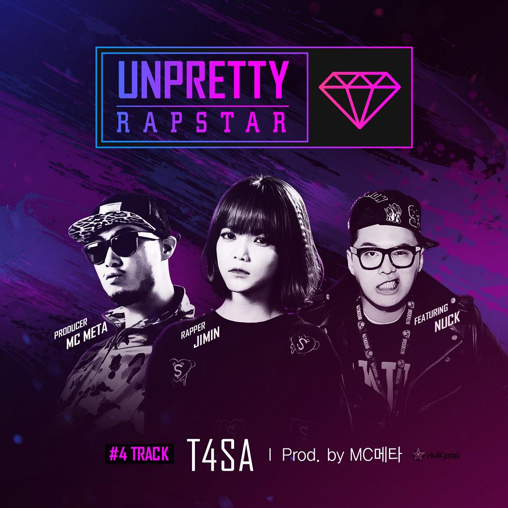 [Single] Jimin, MC META, Nuck – Unpretty Rapstar Track 4