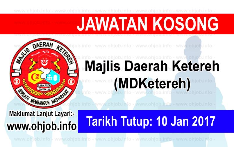 Jawatan Kerja Kosong Majlis Daerah Ketereh (MDKetereh) logo www.ohjob.info januari 2017