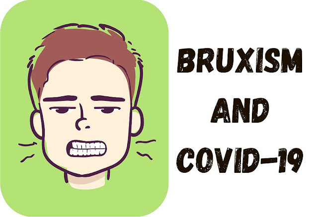 BRUXISM: Influence of Stress Caused by COVID-19 - Patricia Chacon