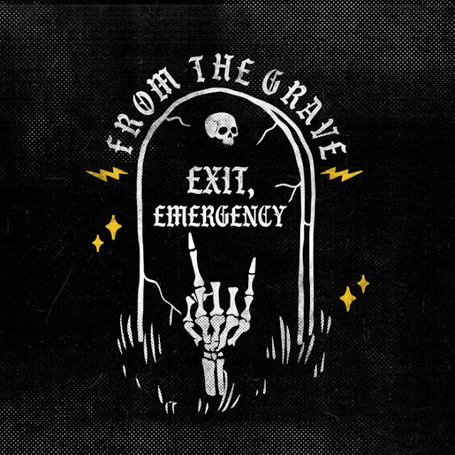 Exit, Emergency - From The Grave (2019)