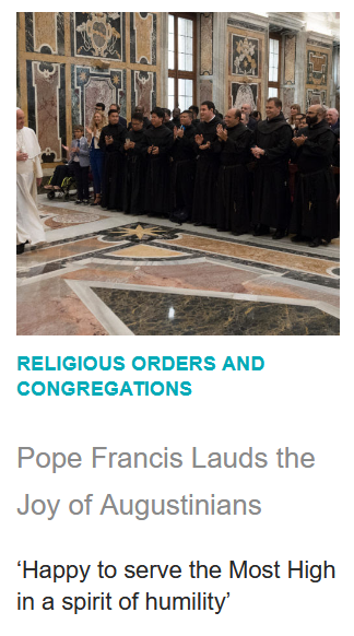 https://zenit.org/articles/pope-francis-lauds-the-joy-of-augustinians/?utm_medium=email&utm_campaign=Pope%20Francis%20Lauds%20the%20Joy%20of%20Augustinians%201568314072%20ZNP&utm_content=Pope%20Francis%20Lauds%20the%20Joy%20of%20Augustinians%201568314072%20ZNP+CID_b384899f6f654e83737fa6e71ef05c80&utm_source=Editions&utm_term=Pope%20Francis%20Lauds%20the%20Joy%20of%20Augustinians