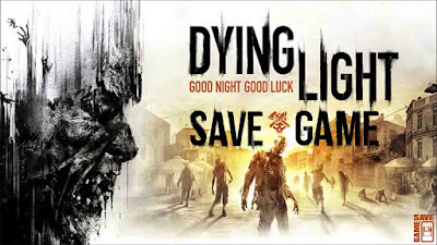 dying light 100 save game pc