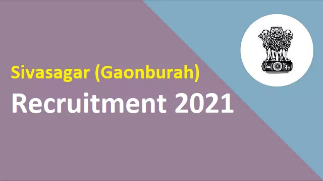 Sivasagar Job 2021