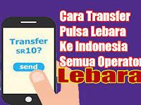 Cara Mudah kirim Transfer Pulsa LEBARA Dari Arab Saudi Ke Indonesia