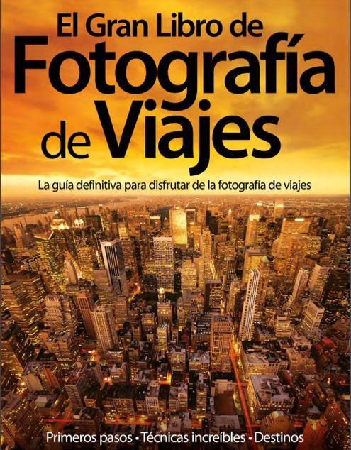 Portada del libro: El gran libro de la fotografía de viajes