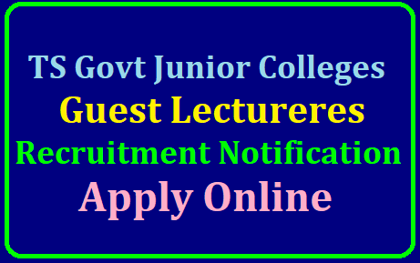 Hiring Guest Lectureres in Telangana Govt Junior Colleges Apply Online @ cie.telangana.gov.in/2019/07/telangana-guest-lecturers-hiring-govt-junior-colleges-recruitment-notification-submit-online-application-form-www.cie.telangana.gov.in.html