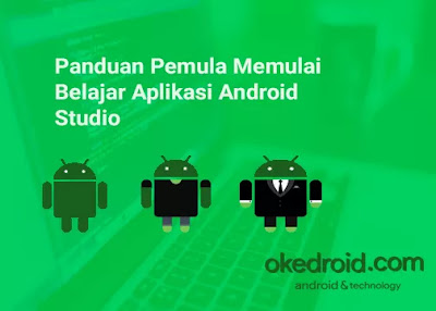 A Beginner's Guide to Start Learning Android Application Studio