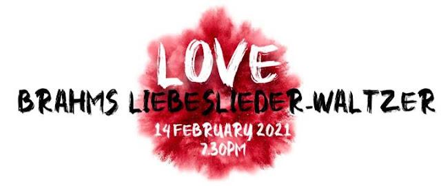 Brahms' Liebeslieder Waltzer for Valentine's Day