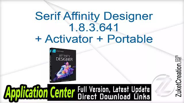 Serif Affinity Designer 1.8.3.641 + Activator + Portable