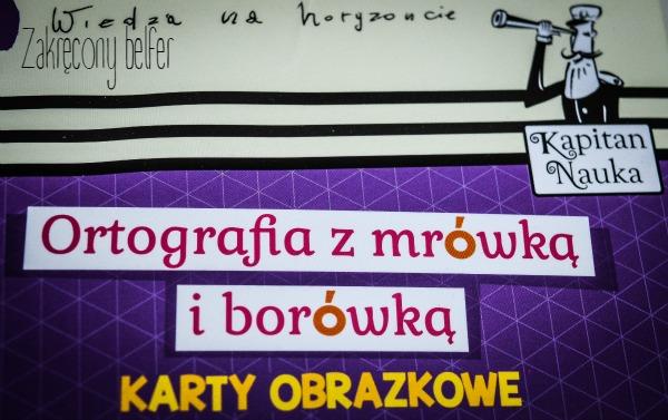 Co (u)gramy, to zapamiętamy, czyli dyslektyczne ćwiczenia ortograficzne