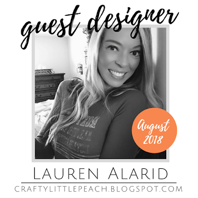 Guest Designer for the Crafty Carrot Co. August 2018 - Lauren Alarid