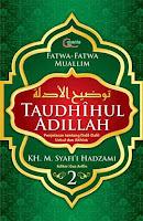 Taudhihul Adillah - Buku 2