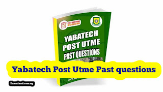 Yabatech post utme past questions