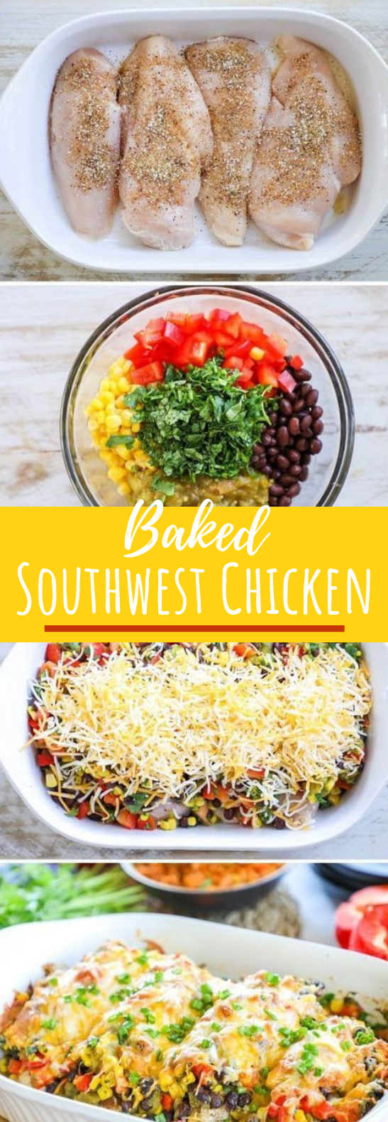 Baked Southwest Chicken #dinner #chicken