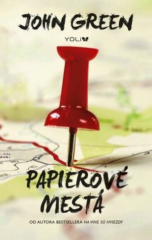 John Green ~ Papierové mestá