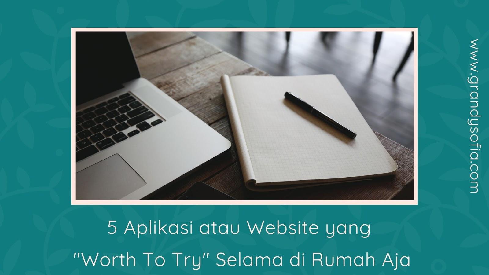 5 rekomendasi web atau aplikasi selama dirumahaja