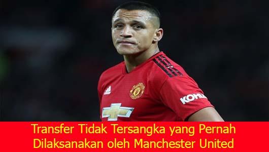 Transfer Tidak Tersangka yang Pernah Dilaksanakan oleh Manchester United