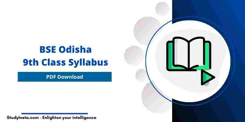 BSE Odisha 9th Class New Syllabus 2021 PDF, Odisha 9th Syllabus 2021