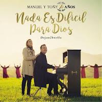 Baixar CD Nada es Dificil para Dios Manuel y Tony 25 Anos