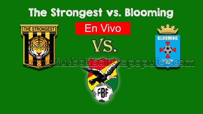 【En Vivo Online】The Strongest vs. Blooming - Torneo Clausura 2018