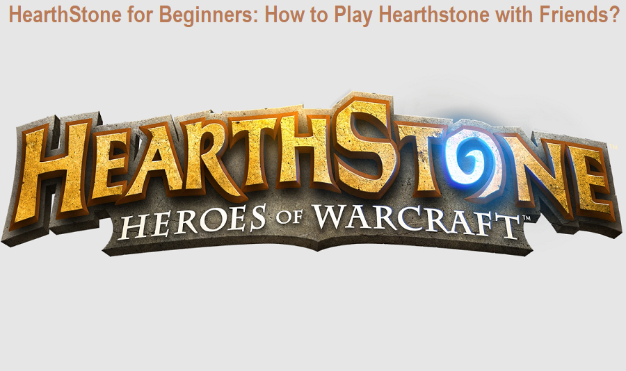 HearthStone for Beginners
