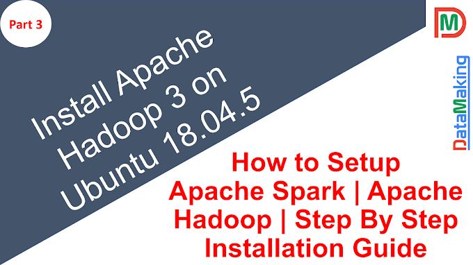 Install Apache Hadoop 3 on Ubuntu 18.04.5 | Step By Step | Part 3