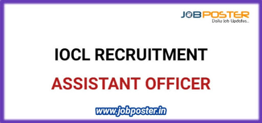 IOCL Assistant Officer Recruitment