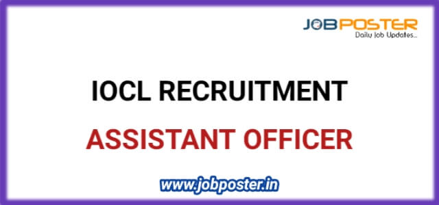 IOCL Recruitment of Assistant Officer 2020 | Apply Online