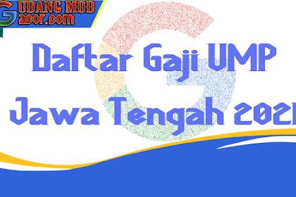 Daftar Gaji UMK UMP UMR Semarang Jawa Tengah Terbaru 2021