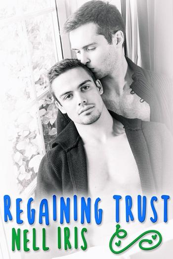 Regaining Trust by Nell Iris