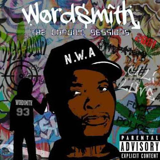 Wordsmith - The Chronic Sessions (EP) - Album Download, Itunes Cover, Official Cover, Album CD Cover Art, Tracklist