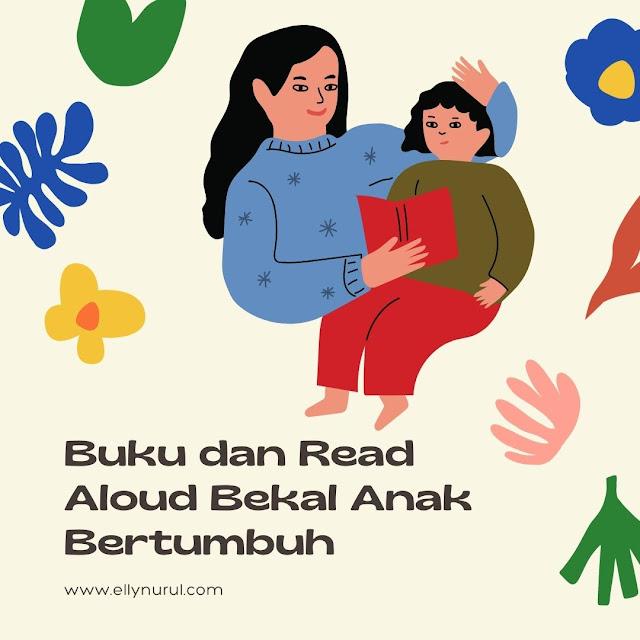 buku dan read aloud bekal anak bertumbuh