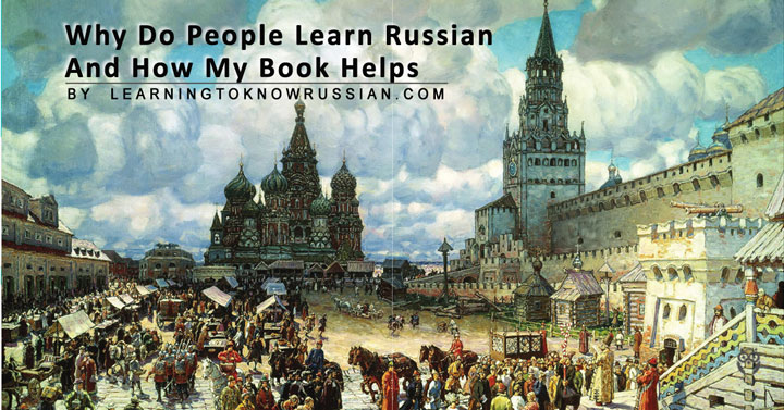 reasons for learning russian