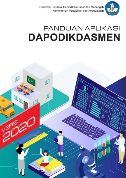 Buku Panduan Lengkap Aplikasi Dapodikdasmen Versi 2020