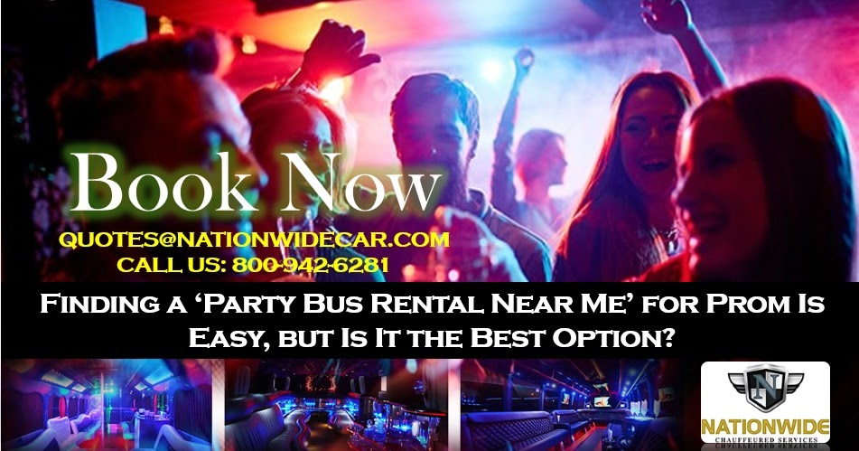 Finding a 'Party Bus Rental Near Me' for Prom Is Easy, but Is It the Best Option?