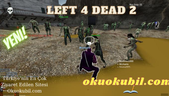 Left 4 Dead 2 (L4D2) Cephane Hileli ESP, Aimbot, GodMode 2021