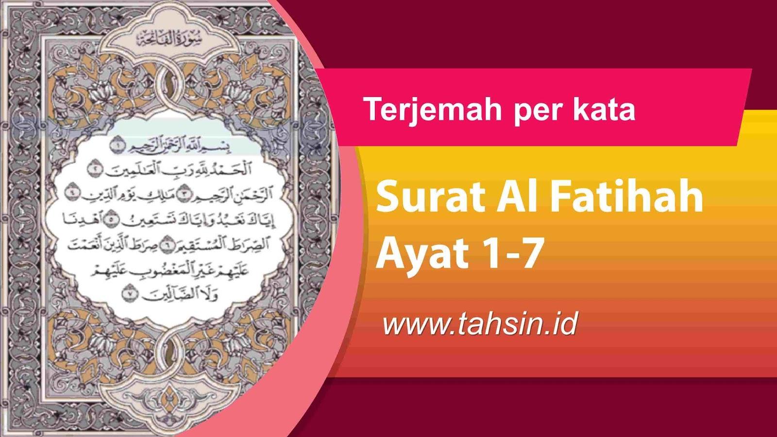 Terjemah Surat Al Fatihah Per Kata Ayat 1 7