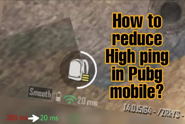 How to reduce High ping in PUBG mobile & Battlegrounds Mobile India?