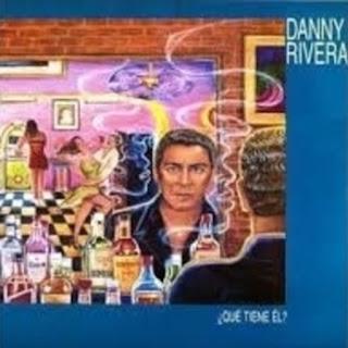 ¿QUE TIENE EL? - DANNY RIVERA (1990)