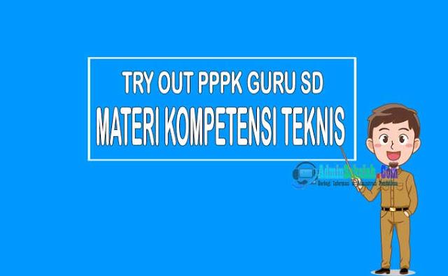 Try Out Kompetensi Teknis PPPK Guru 2021