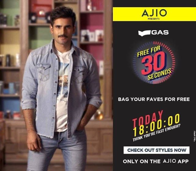Ajio : Live at 6PM : GAS Products Free For 30 Secs.