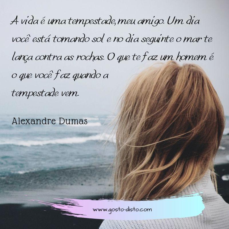 Alexandre Dumas - Pensamento
