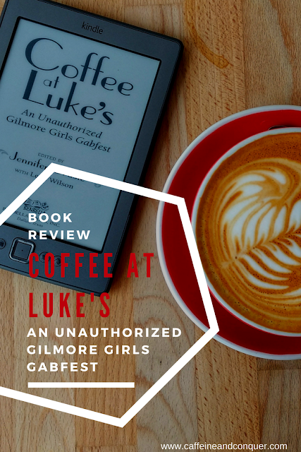 Coffee at Luke's - An Unauthorized Gilmore Girls Gabfest. Book Review. For Gilmore Girls fans, Coffee at Luke's: An Unauthorized Gilmore Girls Gabfest is a must read in-depth look at the different themes and relationships interwoven in the television series. Click to learn my thoughts on the different essays in this book. Or if you don't have time pin it for later! #gilmoregirls #bookreview #bookclub #bookaddict