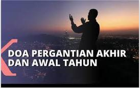 Do'a Akhir Tahun Dan Awal Tahun Hijriyah.