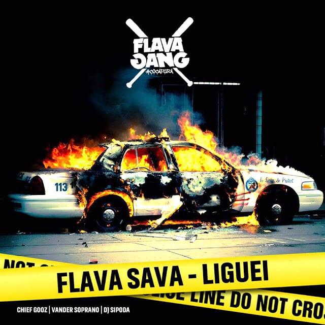 FLAVA SAVA - LIGUEI (2019) [BAIXAR]