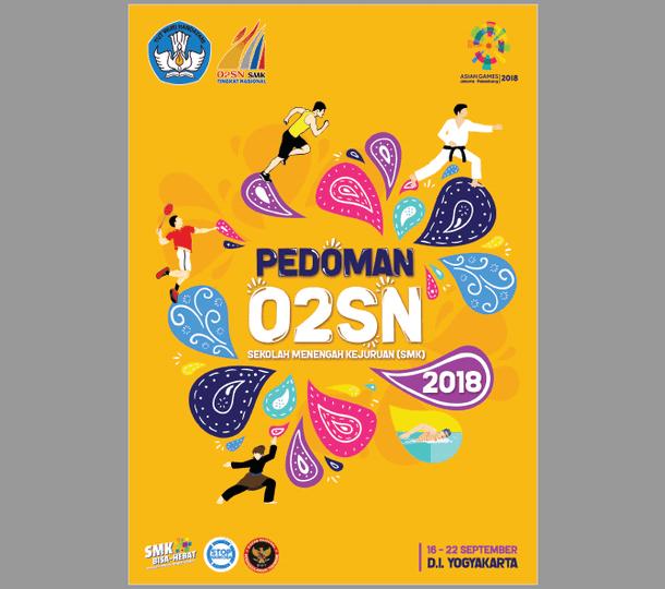 Pedoman Olimpiade Olahraga Siswa Nasional (O2SN) jenjang SMK Tahun 2018