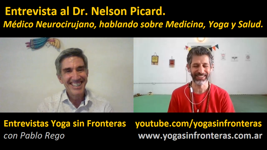Video: Entrevista al Dr. Picard, el Médico Neurocirujano que recomienda Yoga a sus pacientes.